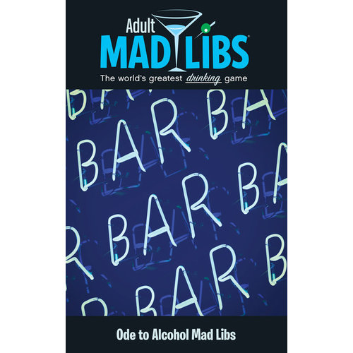 PENGUIN RANDOM HOUSE MAD LIBS ADULT ODE TO ALCOHOL