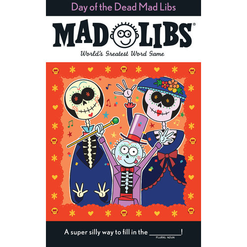 PENGUIN RANDOM HOUSE MAD LIBS DAY OF THE DEAD