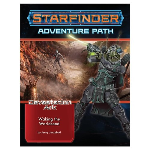 Paizo Publishing STARFINDER: ADVENTURE PATH: DEVASTATION ARK 1 - WAKING THE WORLDSEED