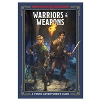 D&D 5E: A YOUNG ADVENTURER'S GUIDE: WARRIORS & WEAPONS