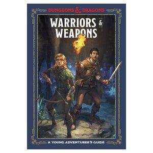 Random House D&D 5E: A YOUNG ADVENTURER'S GUIDE: WARRIORS & WEAPONS