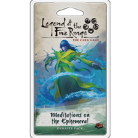 LEGEND OF THE FIVE RINGS - THE CARD GAME: MEDITATIONS ON THE EPHEMERAL