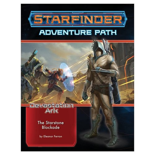 Paizo Publishing STARFINDER: ADVENTURE PATH: DEVASTATION ARK 2 - THE STARSTONE BLOCKADE