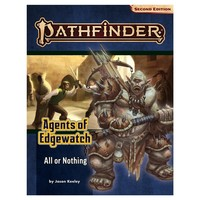 PATHFINDER 2ND EDITION: ADVENTURE PATH: AGENTS OF EDGEWATCH 3 - ALL OR NOTHING