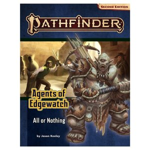 Paizo Publishing PATHFINDER 2ND EDITION: ADVENTURE PATH: AGENTS OF EDGEWATCH 3 - ALL OR NOTHING