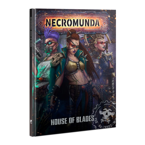 Games Workshop NECROMUNDA: HOUSE OF BLADES