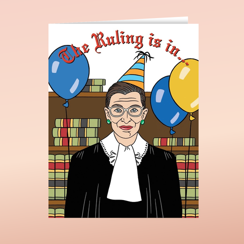 THE FOUND RUTH BADER GINSBURG BIRTHDAY CARD