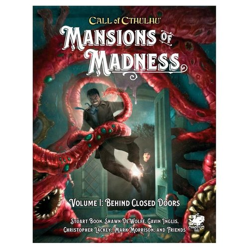 Chaosium CALL OF CTHULHU: MANSIONS OF MADNESS VOLUME 1 - BEHIND CLOSED DOORS