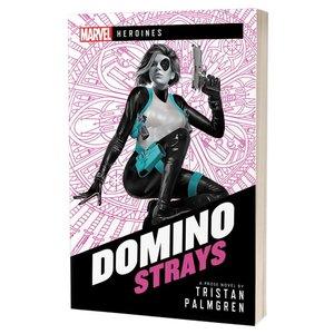Aconyte MARVEL: HEROINES - DOMINO: STRAYS (NOVEL)