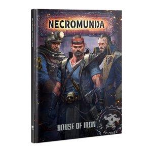 Games Workshop NECROMUNDA: HOUSE OF IRON