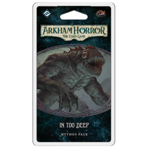 Fantasy Flight Games ARKHAM HORROR LCG: IN TOO DEEP