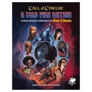 Chaosium CALL OF CTHULHU: PULP CTHULHU - A COLD FIRE WITHIN