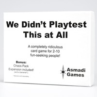 WE DIDN'T PLAYTEST THIS AT ALL