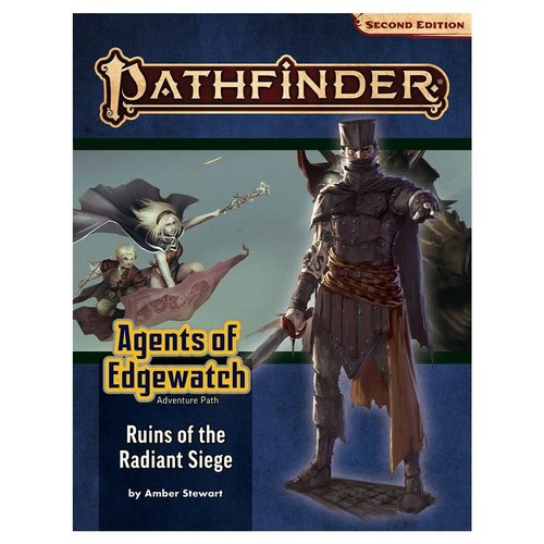 Paizo Publishing PATHFINDER 2ND EDITION: ADVENTURE PATH: AGENTS OF EDGEWATCH 6 - RUIN OF THE RADIANT SIEGE