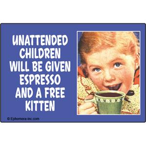 EPHEMERA MAGNET: UNATTENDED CHILDREN