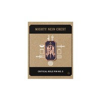 CRITICAL ROLE PIN NO. 3 - MIGHTY NEIN CREST