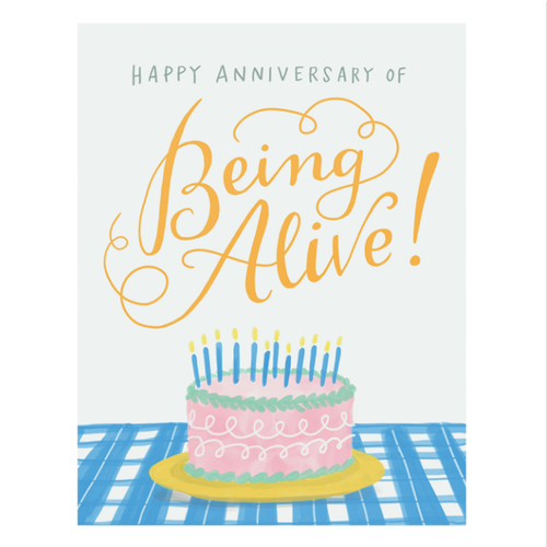 EM AND FRIENDS (FORMERLY EMILY MCDOWELL STUDIOS) CARD: ANNIVERSARY OF BEING ALIVE