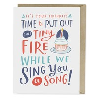 CARD-PUT OUT THIS TINY FIRE BDAY