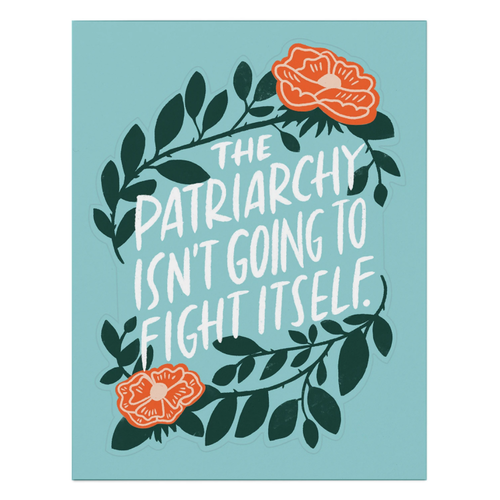 EM AND FRIENDS (FORMERLY EMILY MCDOWELL STUDIOS) STICKER CARD-PATRIARCHY