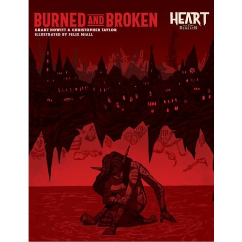 Rowan Rook and Decard HEART: BURNED AND BROKEN