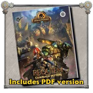 Privateer Press (Pre-Order) IRON KINGDOMS REQUIEM CAMPAIGN SETTING (5E)