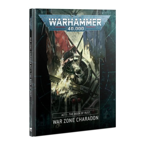 Games Workshop 40K CHARADON ACT 1: BOOK OF RUST