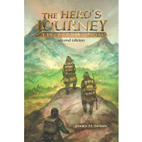 THE HEROE'S JOURNEY: SECOND EDITION