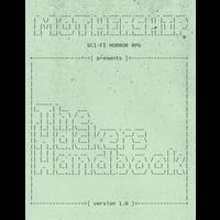 MOTHERSHIP: THE HACKERS HANDBOOK