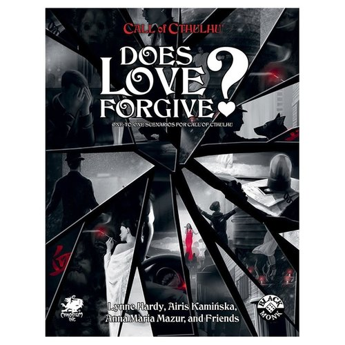 Chaosium CALL OF CTHULHU: DOES LOVE FORGIVE?