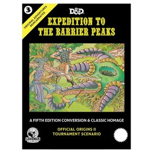 Goodman Games D&D 5E: ORIGINAL ADVENTURES REINCARNATED 3: EXPEDITION TO THE BARRIER PEAKS