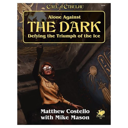 Chaosium CALL OF CTHULHU: ALONE AGAINST THE DARK
