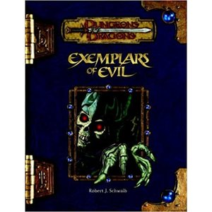 Wizards of the Coast D&D 3.5: EXEMPLARS OF EVIL (Used)