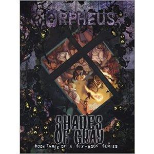 ORPHEUS RPG: SHADES OF GRAY BOOK 3