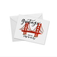CARD - GREETINGS FROM THE CITY BY THE BAY (SF)