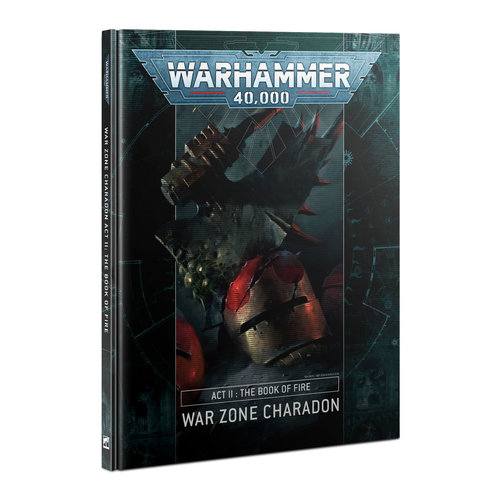 Games Workshop 40K CHARADON ACT 2: BOOK OF FIRE
