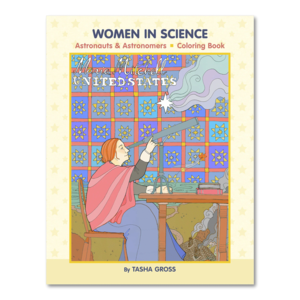 POMEGRANATE WOMEN IN SCIENCE: ASTRONAUTS & ASTRONOMERS COLORING BOOK