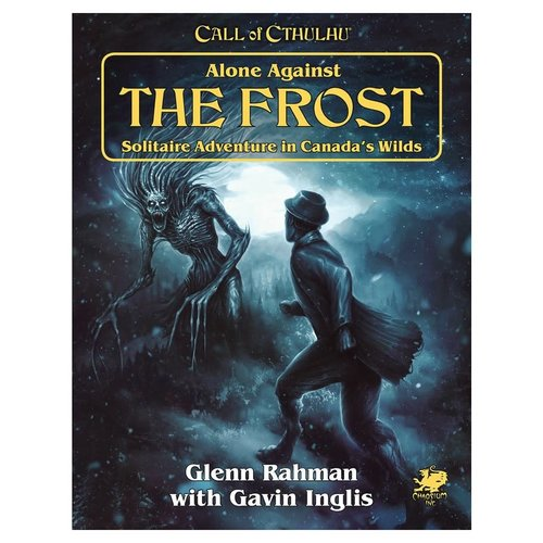 Chaosium CALL OF CTHULHU: ALONE AGAINST THE FROST