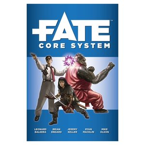 Evil Hat Productions FATE CORE SYSTEM RULEBOOK