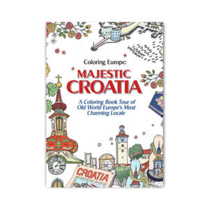 Waves of Color COLORING EUROPE: MAJESTIC CROATIA COLORING BOOK