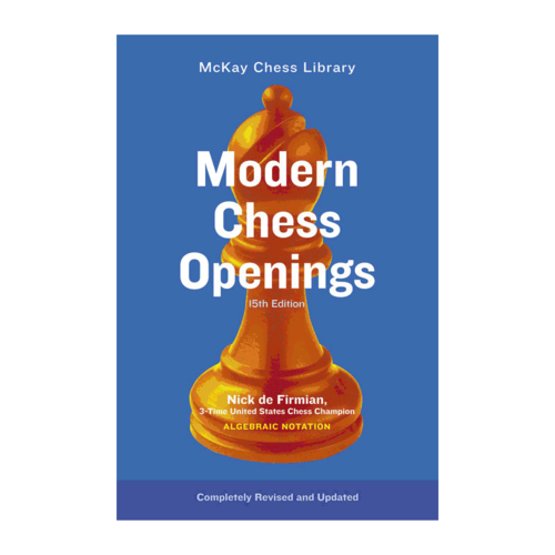 Random House Puzzles & Games MODERN CHESS OPENINGS, 15THE EDITION