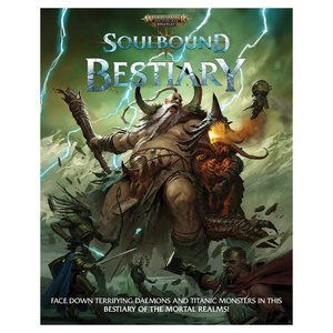 Cubicle 7 WARHAMMER AGE OF SIGMAR - SOULBOUND: BESTIARY