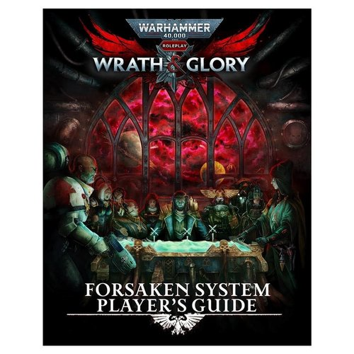 Cubicle 7 WARHAMMER 40,000: WRATH AND GLORY - FORSAKEN PLAYER'S GUIDE