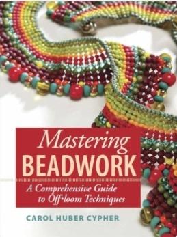 Magazines & Books Book: Mastering Beadwork - Carol Cypher