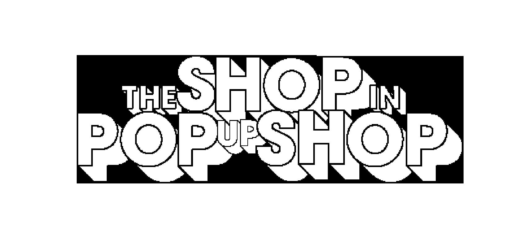 The Shop In Pop Up Shop LLC