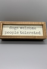 Dogs Welcome Box Sign