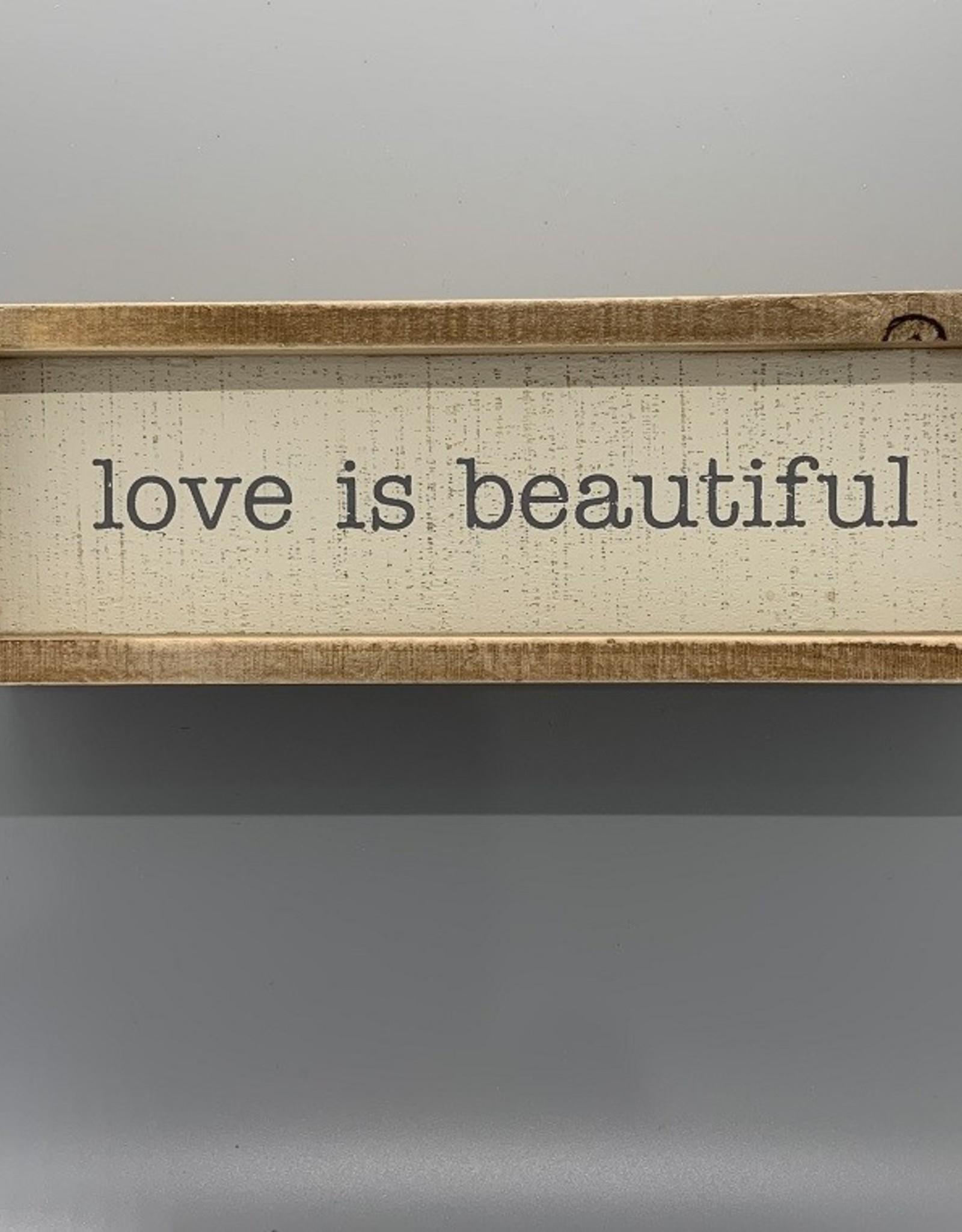 Love Is Beautiful Box Sign