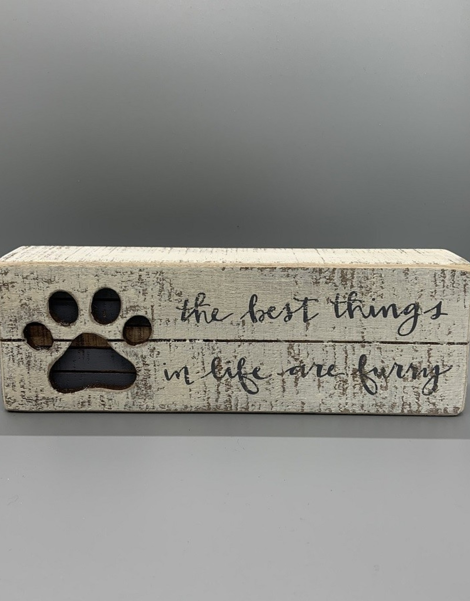 Best Things in Life Box Sign