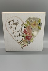 You Make My Heart Smile Box Sign