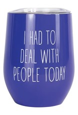 Mary Square Stainless Tumbler, Deal w/People