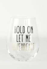 Mary Square Stemless Wine Class, Overreact